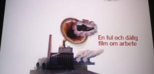 KORTFILM - En ful och dålig film om arbete