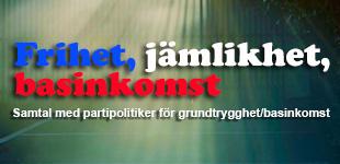 SAMTAL MALMÖ: Frihet, jämlikhet, basinkomst / 31 mars kl 18.30-21.00